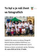 """Výstava fotografií klientů Domova Jeřabina Pelhřimov """"To byl a je náš život ve fotografiích"""" 1"""